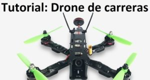 Tutorial kit drone de carreras facil